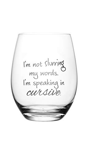 I'm Not Slurring My Words. I'm Speaking in Cursive - Cute, Novelty, Etched Wine Glass by Lushy Wino - Large 16 Ounce Size with Funny, Etched Sayings - Gift Box