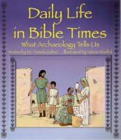 Read Online Daily Life in Bible Times: What Archaeology Tells Us ebook