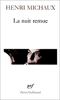 La Nuit remue par Michaux