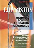 Chemistry in the National Science Education Standards : A Reader and Resource Manual for High School Teachers, Bretz, Stacey, 0841269912