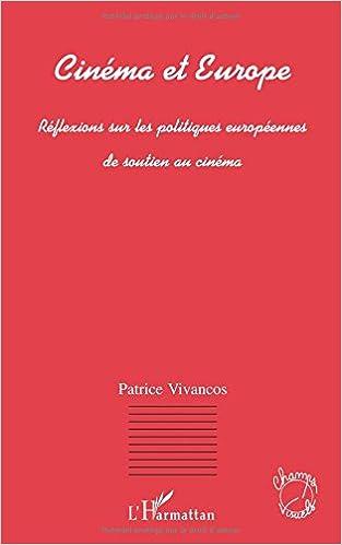 Amazon Com Cinema Et Europe Reflexions Sur Les Politiques