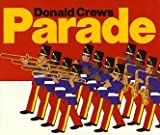 Parade, Donald Crews, 0688019951