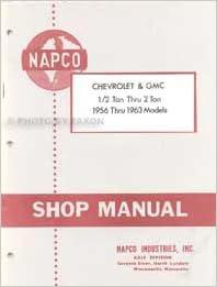 1956-1963 Chevy GMC NapCo 4x4 Pickup Truck Repair