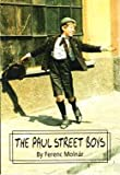 Front cover for the book The Paul Street Boys by Ferenc Molnár