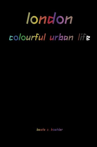 Download london - colourful urban life (German Edition) pdf