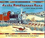 As the Roadrunner Runs, Gail Hartman, 0027430928