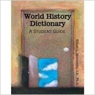 WORLD HISTORY DICTIONARY: A STUDENT GUIDE by MEYROWITZ ELLIOTT (2009-01-15)