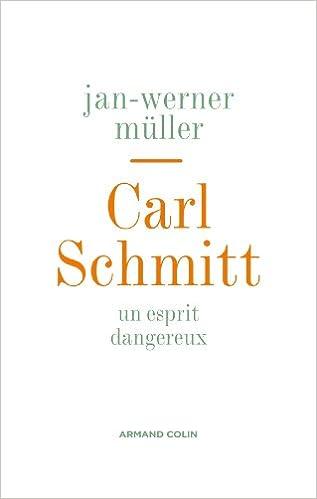 Lire un Carl Schmitt - Un esprit dangereux pdf epub