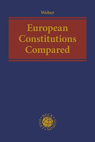 European Constitutions Compared por Albrecht Weber