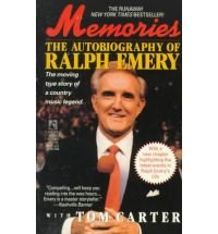 Memories by Ralph Emery with Tom Carter