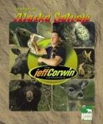 The Jeff Corwin Experience - Spanish - Dentro de Alaska Salvaje by Blackbirch Press