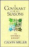 A Covenant for All Seasons, Calvin Miller, 0877883866