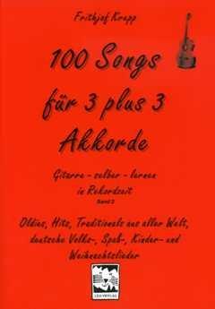 100 canciones para 3 Plus 3 acordes – Arreglados para guitarra [de ...