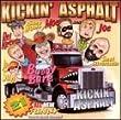 Kickin Asphalt