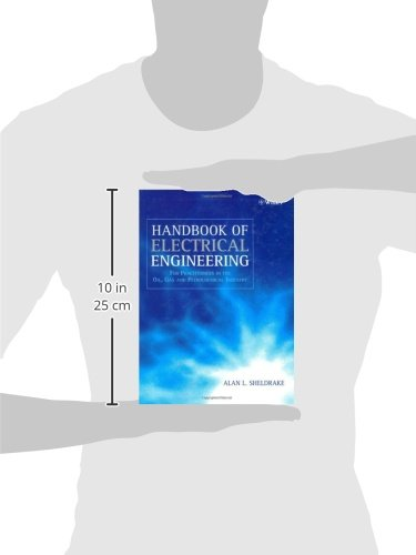 For Practitioners in the Oil Handbook of Electrical Engineering Gas and Petrochemical Industry