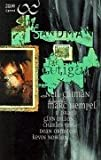 Sandman, Die Gütigen. Bd. 1.
