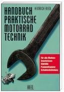 Handbuch - Praktische Motorradtechnik