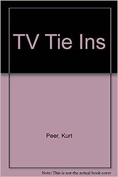 Tv Tie Ins by Kurt Peer (1999-03-01)