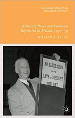 Pdf ebooks téléchargement gratuit [(Monetary Policy and Financial Repression in Britain, 1951 - 59)] [By (author) William Allen] published on (September, 2014) B01BPBM7EE PDF DJVU FB2