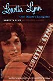 Loretta Lynn - Coal Miner's Daughter (76) by Lynn, Loretta - Vecsey, George [Paperback (2001)]