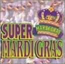 Super Mardi Gras