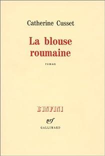 La blouse roumaine par Cusset