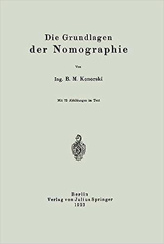 Die Grundlagen der Nomographie