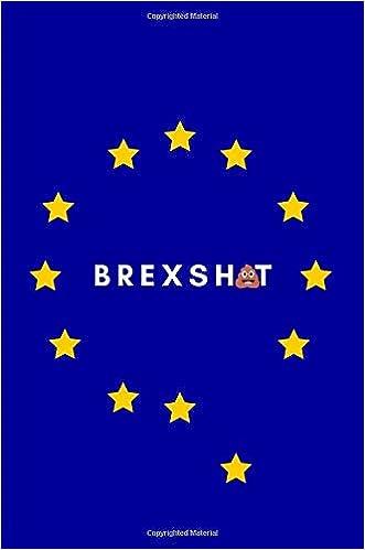 Brexshit Funny Brexit Journal Notebook Britain Leaving The Eu
