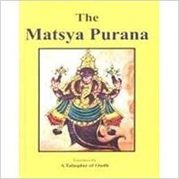 The Matsya Purana (2 Volume Set)