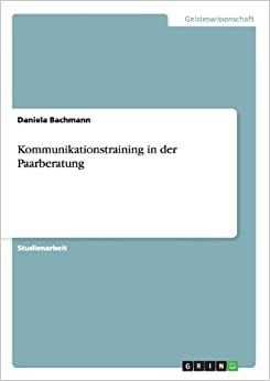 Kommunikationstraining in der Paarberatung