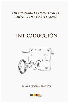Introducción: Diccionario Etimológico Crítico Del Castellano: Volume 1 Descargar PDF Gratis