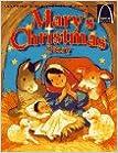 Mary's Christmas Story: Luke 1:26-56, Luke 2:1-20 for Children (Arch Books)
