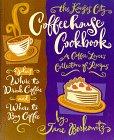 Kansas City Coffee House Cookbook, Jane Berkowitz, 1878686275