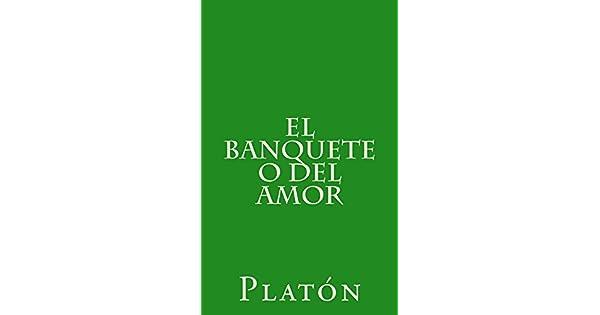 Amazon.com.br eBooks Kindle: El banquete o del amor (Spanish Edition), Platón, Patricio de Azcárate