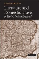 Literature and Domestic Travel in Early Modern England by