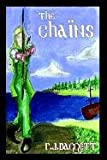 The Chains, R. J. Daggett, 1410727661