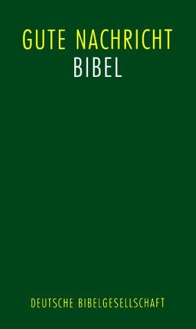 Die Bibel in heutigem Deutsch ohne die Spätschriften des Alten Testaments (Deuterokanonische Schriften/Apokryphen), (Nr. (Foreign Bibles)