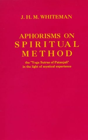 Aphorisms on Spiritual Method: The
