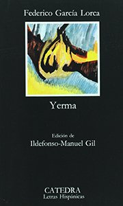 Yerma: Poema tragico en tres actos y seis cuardos (Spanish Edition)