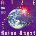 Atze, Keine Angst: Die CD zu den RockrevuenKeine Angst undIch will nicht, dass die Erde stirbt. Ab 6 Jahren