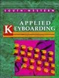 Applied Keyboarding, Jerry W. Robinson, 0538622989