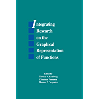 Integrating Research on the Graphical Representation of Functions (Studies in Mathematical Thinking and Learning Series…