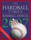 The Hardball Times Baseball Annual 2007 (Hardball Times Baseball Annual)
