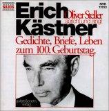 Erich Kästner. CD. Gedichte, Briefe, Leben zum 100. Geburtstag