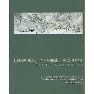 Read Online Miguel angel Rojas. Esencial/Essential PDF