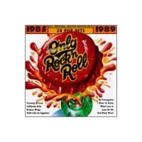 Only Rock 'N Roll 1985-1989: #1 Radio Hits
