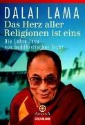 Das Herz aller Religionen ist eins: Die Lehre Jesu aus buddhistischer Sicht Taschenbuch – 1. August 1999 Dalai Lama Michael Wallosseck Goldmann Verlag 3442132789