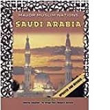 img - for Saudi Arabia (Major Muslim Nations) book / textbook / text book