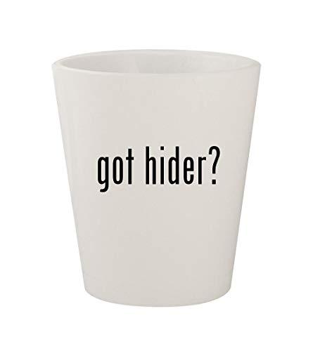 got hider? - Ceramic White 1.5oz Shot Glass