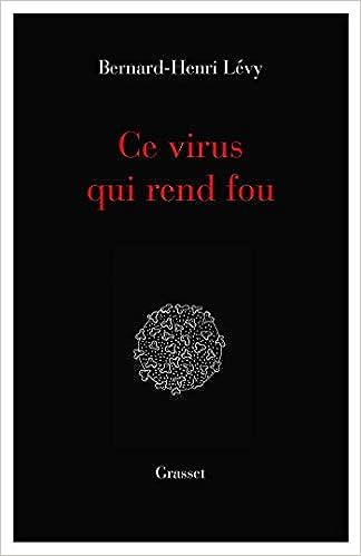 Ce virus qui rend fou: essai (essai français): Amazon.es: Lévy, Bernard-Henri: Libros en idiomas extranjeros
